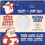 'Frosty the Snow Man', by Gene Autry (1907-98) and The Cass County Boys, 1950
