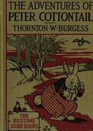 'The Adventures of Peter Cottonail' by Thornton Burgess (1874-1965) and Harrison Cady (1877-1970)