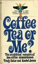 'Coffee, Tea or Me?' by Donald Bain (1935-), 1967