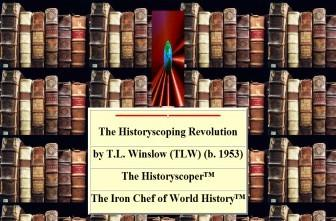 The Historyscoping Revolution