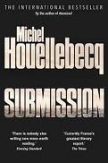 'Submission' by Michel Houellebecq (1956), 2015