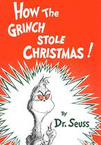 'How the Grinch Stole Christmas!', by Dr. Seuss (1904-91), 1957