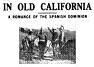 'In Old California', 1910