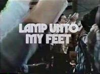 'Lamp Unto My Feet', 1948-79