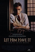 'Let Him Have It', 1991
