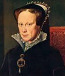 'Bloody' Mary I Tudor of England (1516-58)
