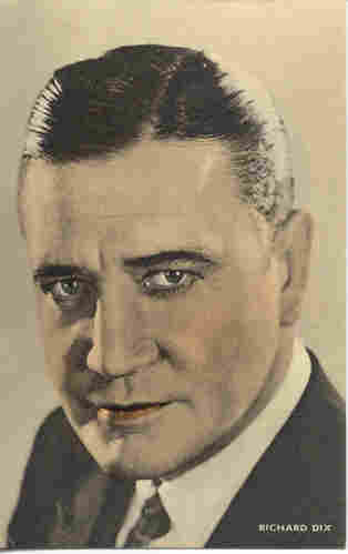 Richard Dix (1893-1949)