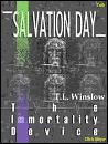 'Salvation Day: The Immortality Device' by T.L. Winslow (TLW) (1953-), 2000