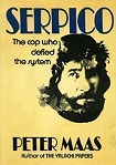 'Serpico: The Cop Who Defied the System', by Peter Maas (1929-2001), 1972