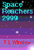 'Space Reachers 2999' by T.L. Winslow (TLW) (1953-), 1998