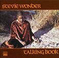 'Talking Book' by Stevie Wonder (1950-), 1972