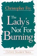 'The Ladys Not for Burning', 1949
