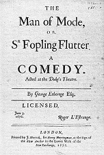 'The Man of Mode; or, Sir Fopling Flutter', 1676