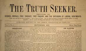'The Truth Seeker', 1873-