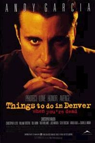 'Things to Do in Denver When Youre Dead', 1995