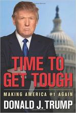 'Time to Get Tough' by Donald Trump (1946-), 2011