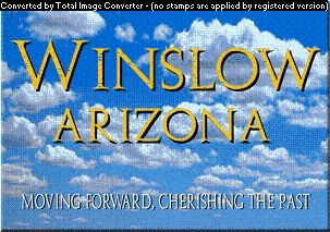 Welcome to Winslow Arizona